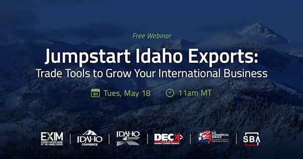 Webinar – Jumpstart Idaho Exports: Trade Tools to Grow Your International Business